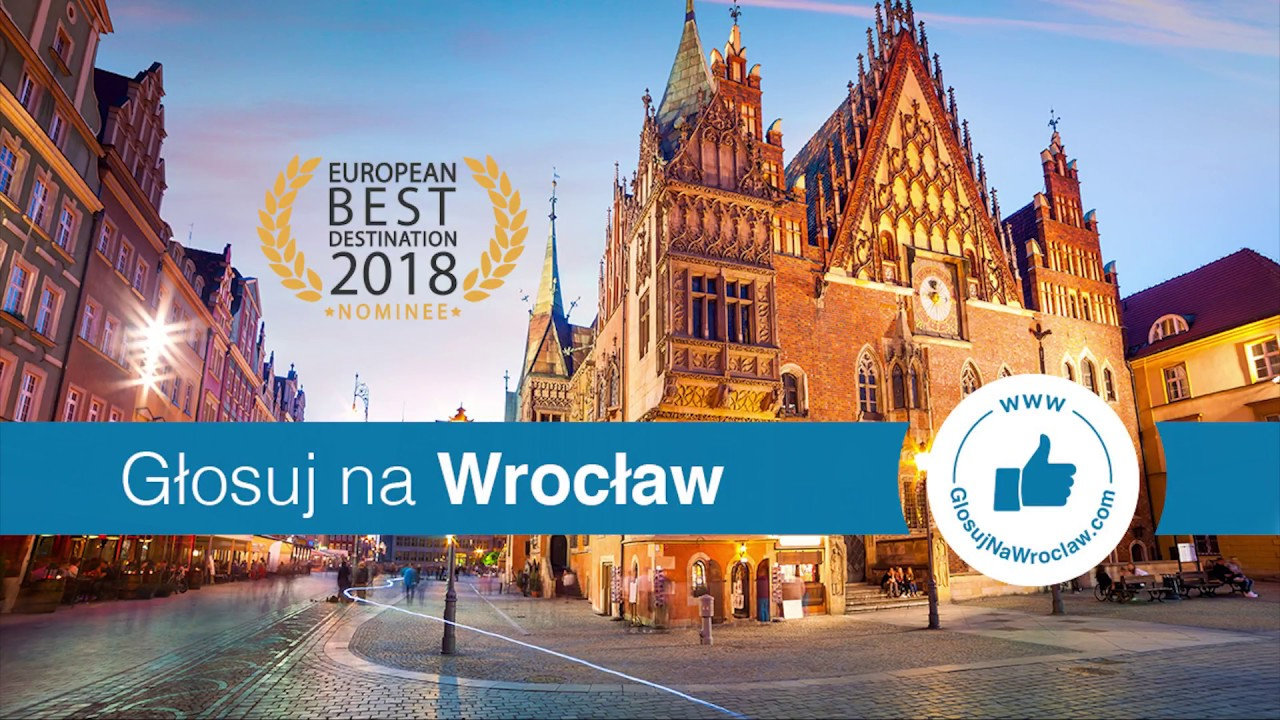 Wrocław nominowany do tytułu European Best Destination 2018