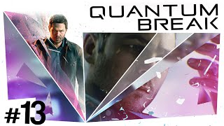 Quantum Break #13 - Fixing the Machine