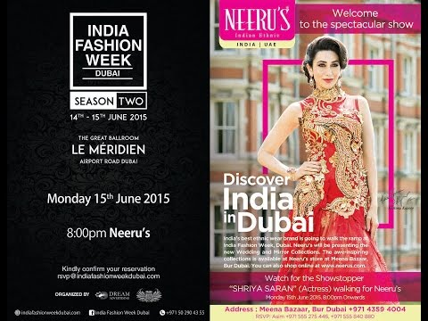 Neeru's at India Fashion Week - Dubai 2015 - Grand finale