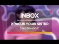 2 Racun Youbi Sister Mas Rangga Live on Inbox