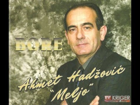Ahmet Hadzovic-Meljo- Bore (Audio 2017)