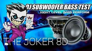 DJ THE JOKER 8D THE SOUND LOST CHICK BASS BOOSTER TERBARU 2021 FULL BASS