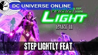 DCUO - War of the Light Part 2 - Step Lightly Feat - Odyssey