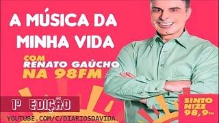A Música da Minha Vida Renatao Gaúcho 04/08/2020 1º Edição
