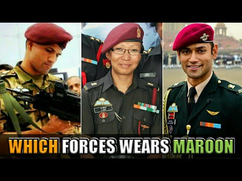 Maroon Beret - Which Forces Are Authorized to Wear The Maroon Beret In Indian Armed Forces? (Hindi)