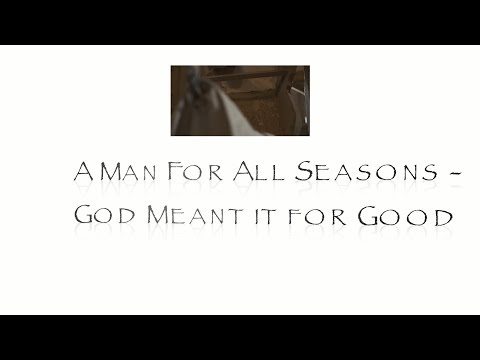 A Man For All Seasons - Genesis 40 - Dr Mark Hitchcock