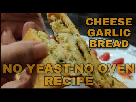 Garlic Bread Recipe No Oven No Yeast | Cheese Garlic bread ...