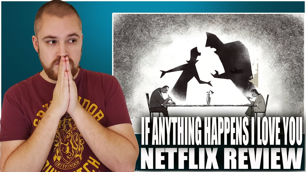 If Anything Happens I Love You Netflix Short Film Review Youtube