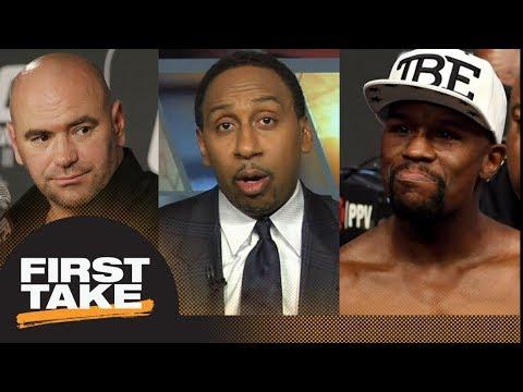 Floyd Mayweather to UFC? Stephen A. Smith challenges Dana White's statement | First Take | ESPN