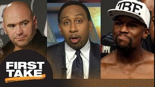 Floyd Mayweather to UFC? Stephen A. Smith challenges Dana White's statement | First Take | ESPN