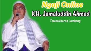 KH Jamaluddin Ahmad  AL HIKAM  JATAH REJEKI,
