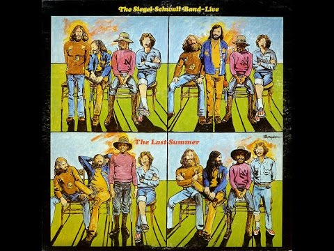 The Siegel-Schwall Band - Live The Last Summer ( Full Album ) 1973