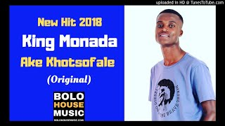 Download Lagu King Monada Ake Khotsofale  MP3