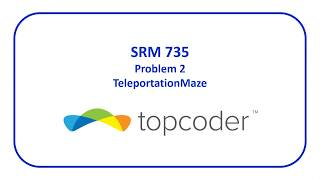 topcoder SRM 735 Problem 2 - TeleportationMaze