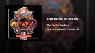 Little Darling [I Need You]