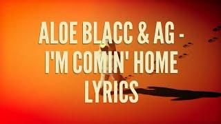Обложка Aloe Blacc AG I M Comin Home Lyrics