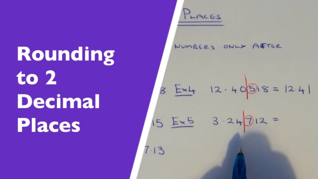 2 Decimal Places How To Round Any Number Off To 2 Decimal Places