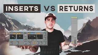 Should My Reverb Go In Returns Or Inserts?