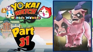 Yo-Kai Watch Wibble Wobble - Part 31 | RARE Sir Berus! [English Gameplay]