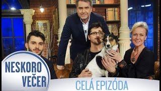 Dana Košická, Tomáš Majláth a Andreas Varady v Neskoro Večer - CELÁ EPIZÓDA