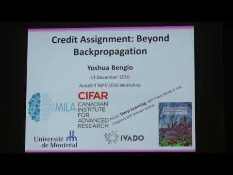 Yoshua Bengio – Credit Assignment: Beyond Backpropagation