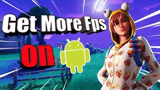 How To Get More FPS On Fortnite Mobile (Android)