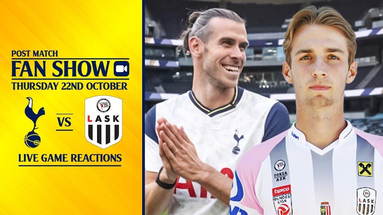 Tottenham 3 0 Lask Linz Post Match Fan Show Youtube