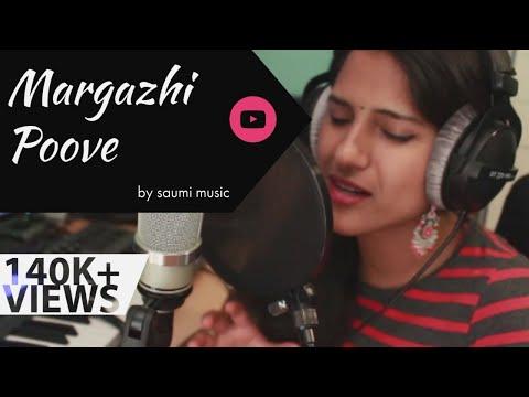 Margazhi Poove - A. R. Rahman Cover - Saumi