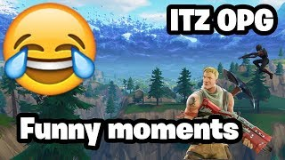Funny Fortnite Moments (Itz OPG)