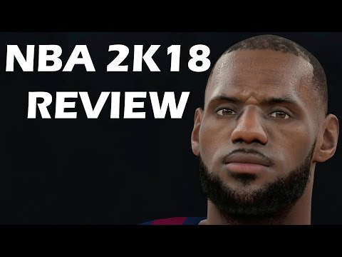 NBA 2K18 Review - The Final Verdict