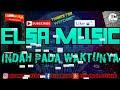 Download ELSA MUSIC - INDAH PADA WAKTUNYA