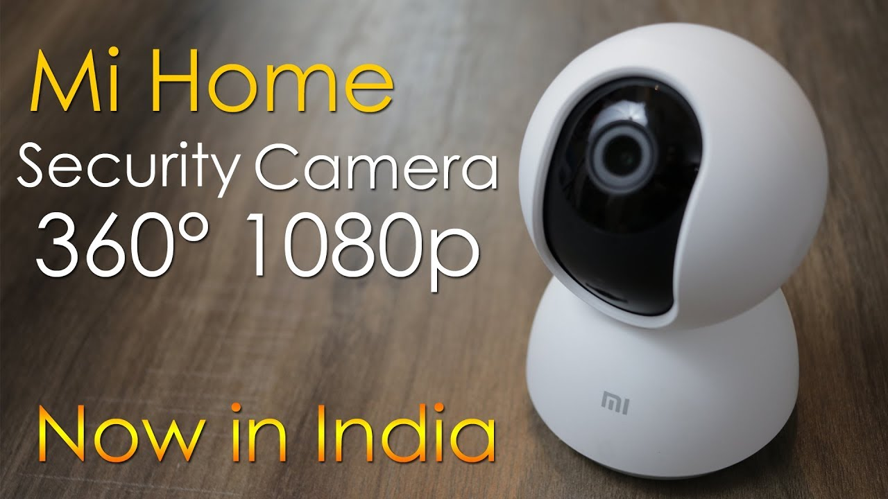 Mi Home Security Camera 360 1080p Unboxing Review Now In India