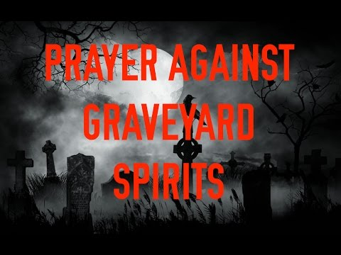 HOW TO COUNTER AGAINST GRAVEYARD SPIRITS (POWER OF THE GRAVE) : OUR SEASON  OF DIVINE TIMING