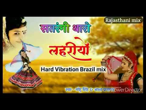 Satrangi Lahriyo Hard Vibration Brazil Mix Song