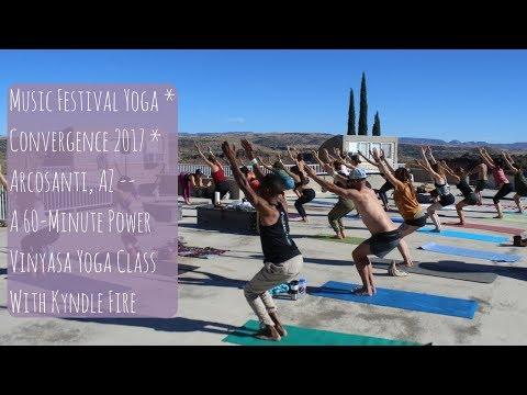 Music Festival Yoga * Convergence * Arcosanti, AZ - Power Vinyasa Yoga Class With Kyndle Fire in 4K
