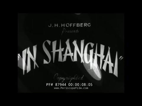 SHANGHAI / CANTON CHINA 1930s TRAVELOGUE FILM  87944