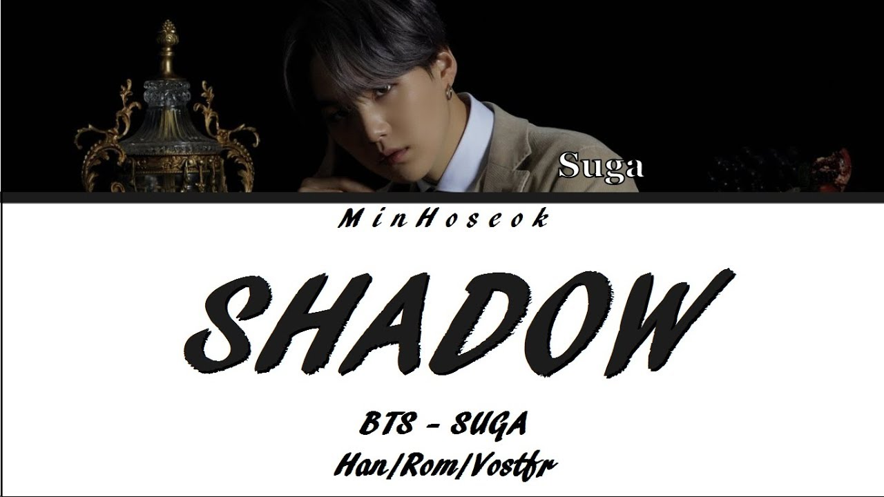 Download {Han/Rom/VOSTFR} BTS SUGA - Interlude : SHADOW (Full Length Edition) Color Coded Lyrics