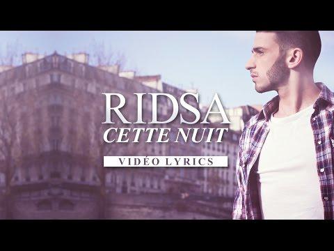 Ridsa - Cette nuit [Vidéo Lyrics]