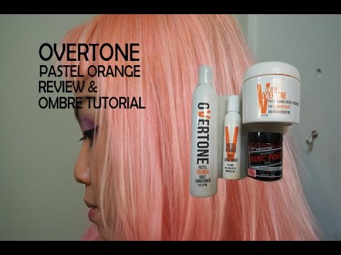 Overtone Pastel Orange Review And Ombre Tutorial YouTube