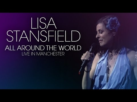 """Lisa Stansfield """"All Around The World"""" Live in Manchester   OUT AUGUST 28th 2015"""