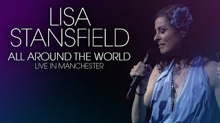 "Lisa Stansfield ""All Around The World"" Live in Manchester   OUT AUGUST 28th 2015"