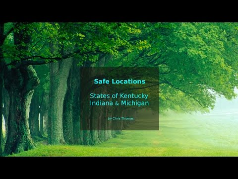 Safe locations for states Kentucky, Indiana and Michigan.