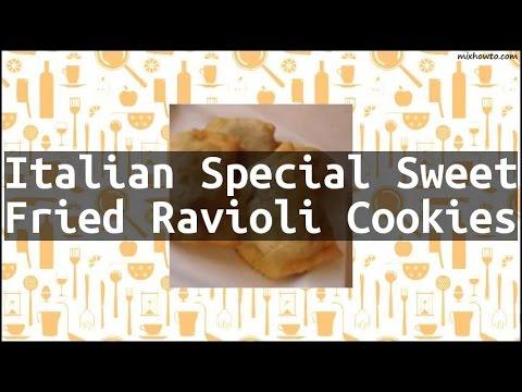Recipe Italian Special Sweet Fried Ravioli Cookies