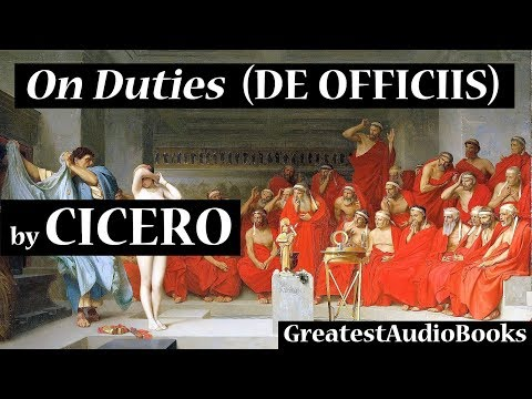 ON DUTIES (DE OFFICIIS) by CICERO - FULL AudioBook | GreatestAudioBooks