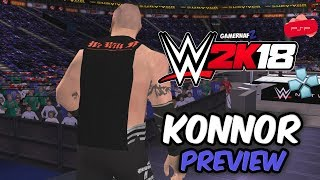 WWE 2K18 PSP, Android/PPSSPP - Konnor (The Ascension) Preview