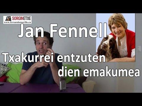 Jan Fennell. Txakurrei entzuten dien emakumea - Fernando Morillo Grande (Sorginetxe istorioak)