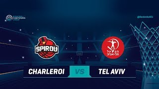 LIVE 🔴 - Spirou Basket v Hapoel Tel Aviv - Qualification Rd. 1 - Basketball Champions League 2018-19