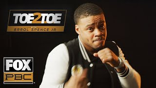 Errol Spence Jr. wants to be mentioned with Ali and Mayweather | Toe 2 Toe | PBC ON FOX
