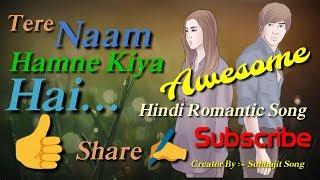 Tere NaamSubhajit Song