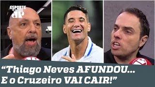 """""""Thiago Neves AFUNDOU... E o Cruzeiro VAI CAIR!"""", disparam jornalistas"""